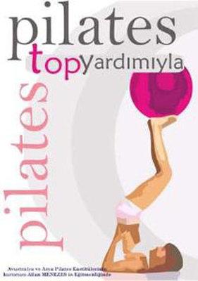 Pilates On The Ball 1 - Pilates Top Yardimiyla