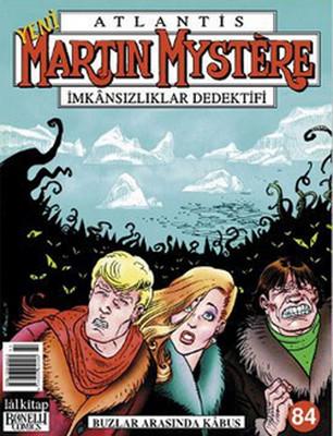 Martin Mystere Sayı: 84 Buzlar Arasında Kabus