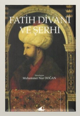 Fatih Divanı ve Şerhi