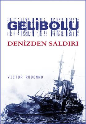 Gelibolu - Denizden Saldırı