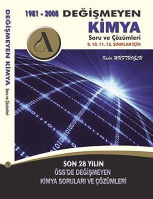 ÖSS Değişmeyen Kimya I-II Soru ve Çözümleri 1981-2008