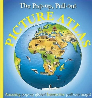 Pop-Up,Pull-Out, Picture Atlas