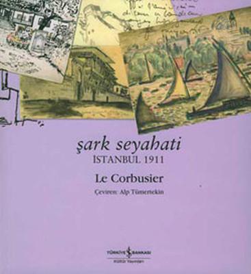 Şark Seyahati-İstanbul 1911