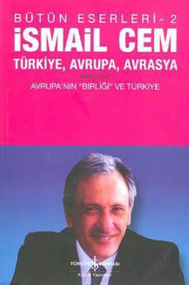 Türkiye,  Avrupa, Avrasya 2