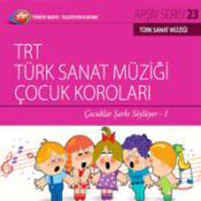 TRT Arsiv Serisi 23/Çocuklar Sarki Söylüyor - 1