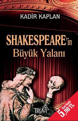 Shakespeare'in Büyük Yalanı
