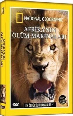 National Geographic: En Öldürücü Hayvanlar 1: Afrika'nin Ölüm Makinalari