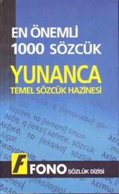En Önemli 1000 Sözcük- Yunanca Temel Sözcük Hazinesi