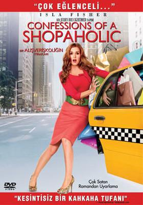 Confessions Of A Shopaholic - Bir Alisveriskoligin Itiraflari