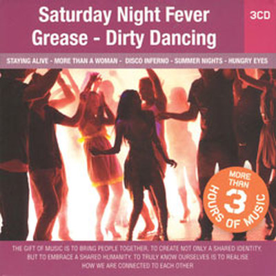 Saturday Night Fever - Grease - Dirty Dancing / 3cd Set