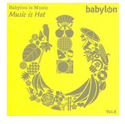 Babylon is Music Vol.2 /Music is Hot SERİ