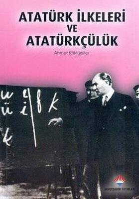 Atatürk İkeleri Ve Atatürkçülük
