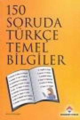 150 Soruda Türkçe Temel Bilgiler
