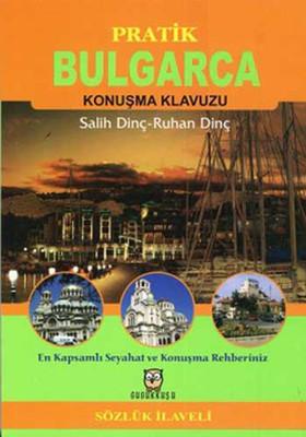 Bulgarca Konuşma Kılavuzu
