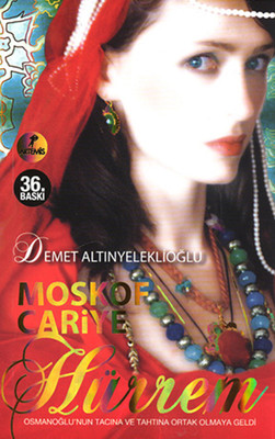 Moskof Cariye - Hürrem