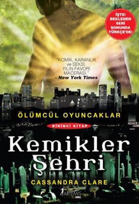 Kemikler Şehri-Ölümcül Oyuncaklar Serisi 1.Kitap