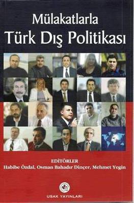 Mülakatlarla Türk Dış Politikası