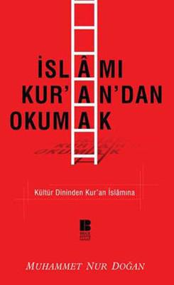 İslamı Kur'an' dan Okumak