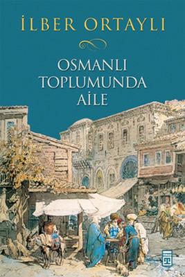 Osmanlı Toplumunda Aile