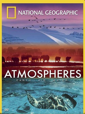 National Geographic: Atmospheres - Yerküre-Hava-Su