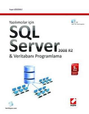 SQL Server 2008 ve Veri Tabanı Programlama