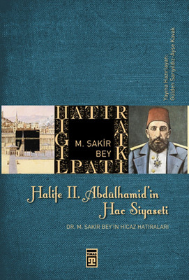 Halife II. Abdülhamit'in Hac Siyaseti