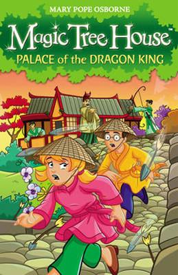 Magic Tree House 14: Palace of the Dragon King