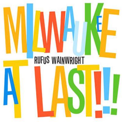 Milwaukee At Last
