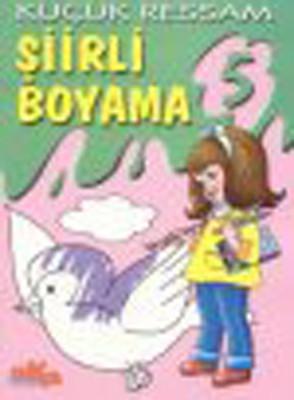 Küçük Ressam Şiirli Boyama 5