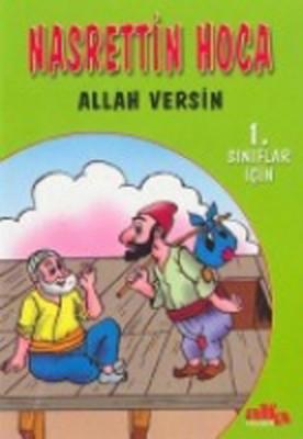 Allah Versin Nasrettin Hoca