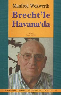 Brecht'le Havana!da