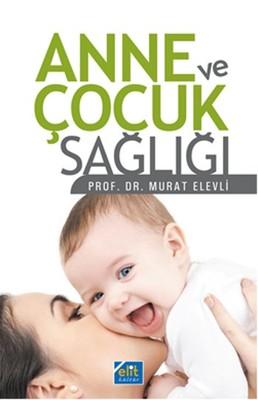 Anne ve Çocuk Sağlığı