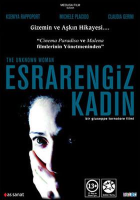 The Unknown Women - Esrarengiz Kadin