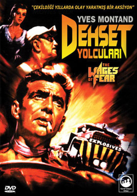 The Wages Of Fear - Dehset Yolculari