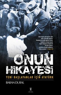 O'nun Hikayesi / Yeni Başlayanlar İçin Atatürk
