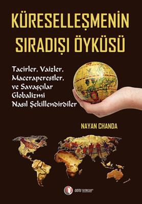 Küreselleşmenin Sıradışı Öyküsü