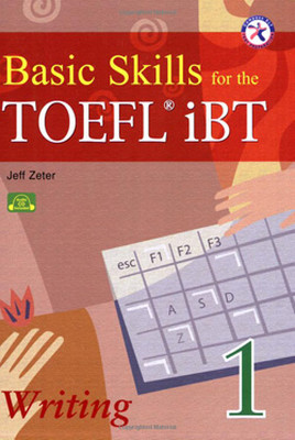 Basic Skills for the TOEFL iBT Student's Book 1 Writing with Audio CD