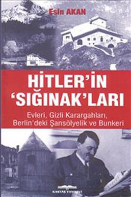 Hitler'in 'Sığınak'ları