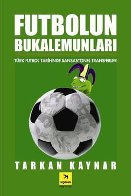 Futbolun Bukalemunları
