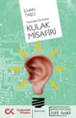 Telekulağın Duydukları Kulak Misafiri