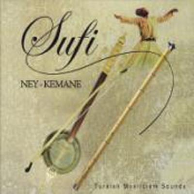 Mysticism Sounds - Sufi Ney-Kemane