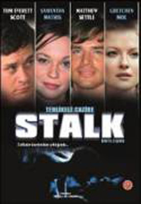 Stalk - Tehlikeli Cazibe