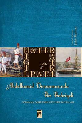 Abdülhamid Donanmasında Bir Bahriyeli