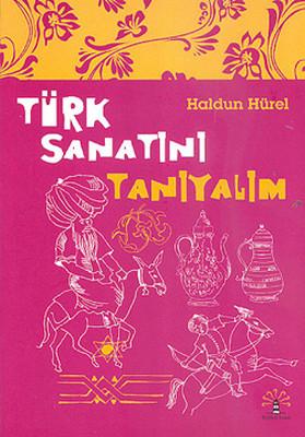 Türk Sanatını Tanıyalım