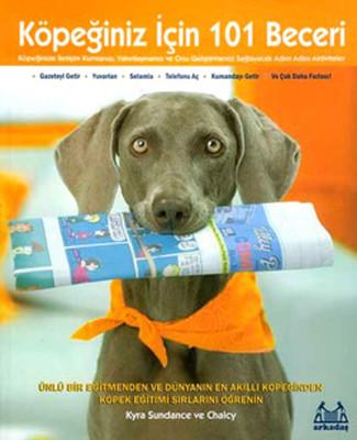 Köpeğiniz İçin 101 Beceri - Adım Adım Aktiviteler