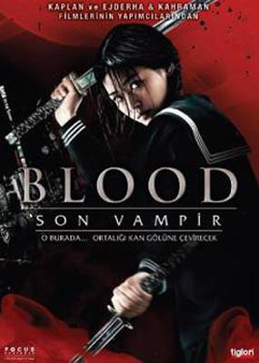 Blood : The Last Vampire - Blood : Son Vampir