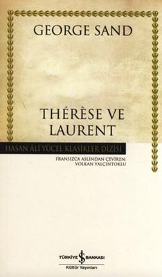 Therese ve Laurent - Hasan Ali Yücel Klasikleri