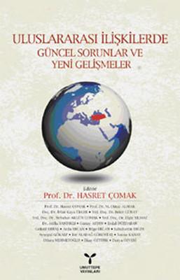 Uluslararası İlişkilerde Güncel Sorunlar ve Yeni Gelişmeler