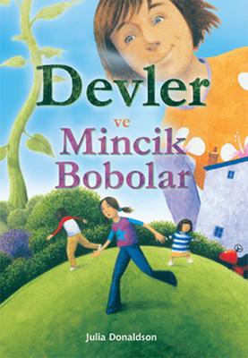 Devler ve Minicik Bobolar