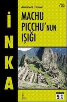 İnka 3 - Machu Picchu'nun Işığı
